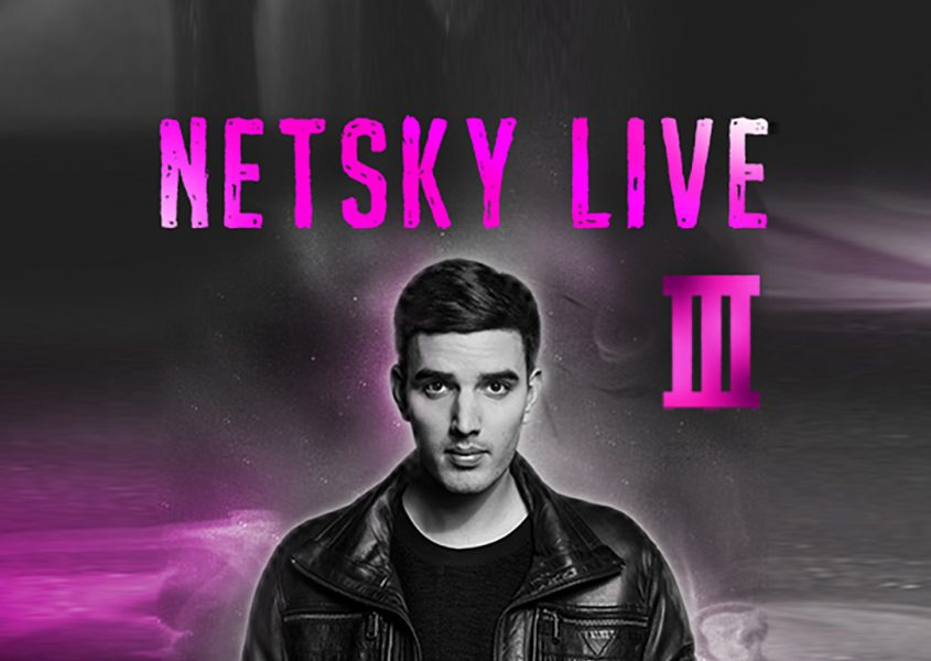 Yksi tai kaksi lippua Netsky Live , The ´3`Tour Europe 2016 alk. vain 13,50€