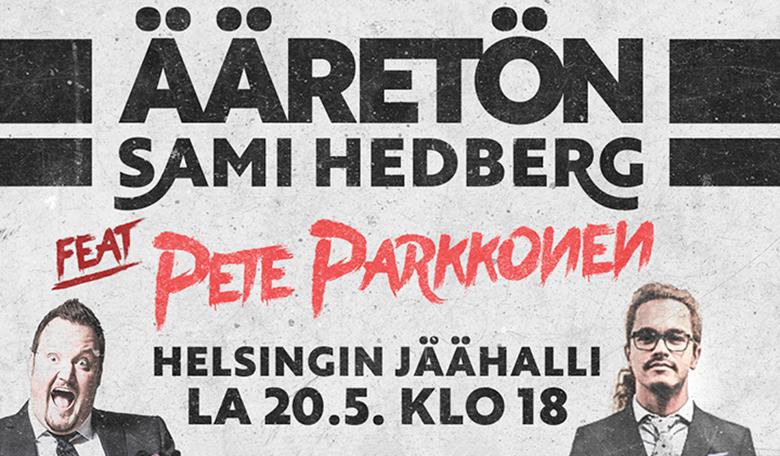 VAIN Offerillan asiakkaille: liput Sami Hedberg – Ääretön -show'hun Helsingin jäähallissa -30%